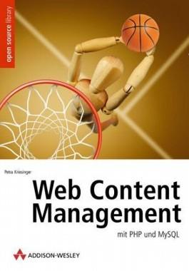 Web Content Management mit PHP und MySQL, m. CD-ROM