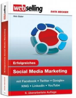 webselling: Erfolgreiches Social Media Marketing