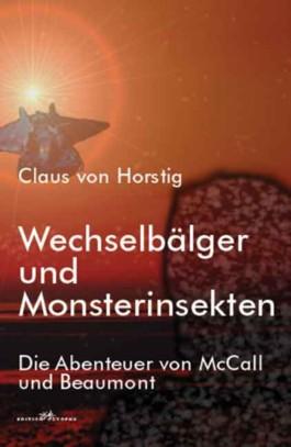 Wechselbälger und Monsterinsekten