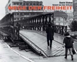 Wege der Freiheit. Die DDR, die Sowjetunion und Jugoslawien im Umbruch