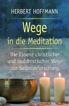 Wege in die Meditation