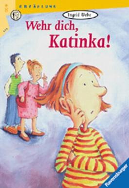 Wehr dich, Katinka!