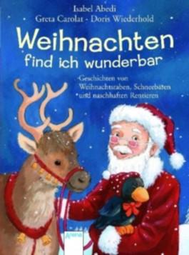Weihnachten find ich wunderbar
