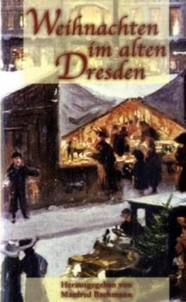 Weihnachten im alten Dresden