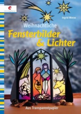 Weihnachtliche fensterbilder lichter von ingrid moras - Fensterbilder transparentpapier ...