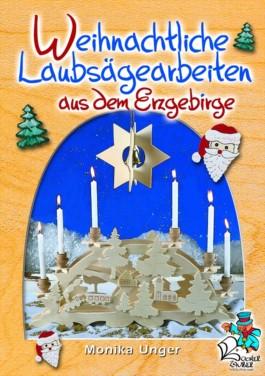Weihnachtlichte Laubsägearbeiten aus dem Erzgebirge