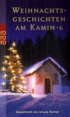 Weihnachtsgeschichten am Kamin. Tl.6