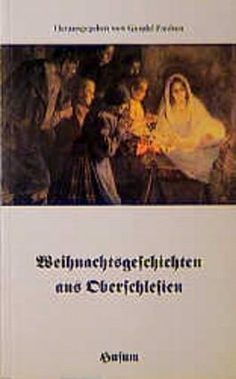 Weihnachtsgeschichten aus Oberschlesien