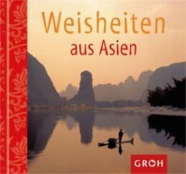 Weisheiten aus Asien