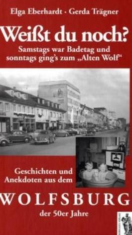 """Weißt Du noch? Samstags war Badetag und sonntags ging's zum """"Alten Wolf"""""""