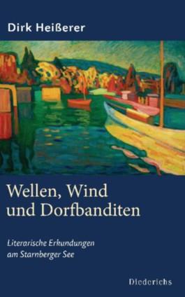 Wellen, Wind und Dorfbanditen