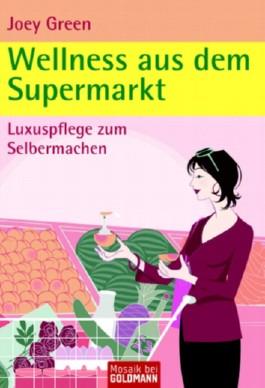 Wellness aus dem Supermarkt