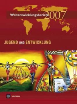 Weltentwicklungsbericht 2007