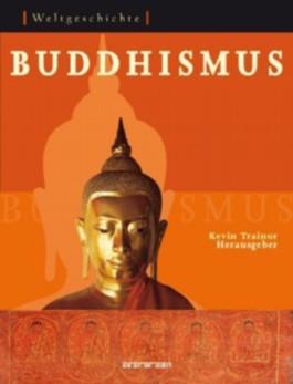 Weltgeschichte: Buddhism