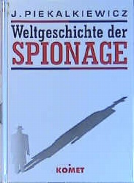 Weltgeschichte der Spionage
