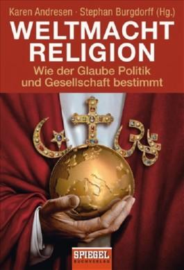 Weltmacht Religion
