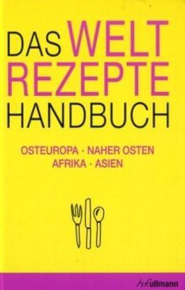 Weltrezepte-Handbuch Bd. 2