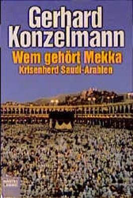 Wem gehört Mekka