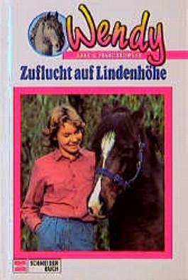 Wendy, Bd.5, Zuflucht auf Lindenhöhe