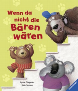 Wenn da nicht die Bären wären