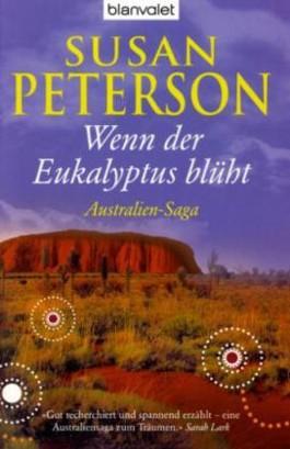 Wenn der Eukalyptus blüht