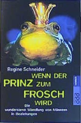 Wenn der Prinz zum Frosch wird