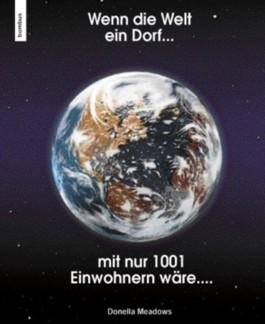 Wenn die Welt ein Dorf mit 1001 Einwohnern wäre...