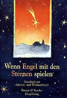 Wenn Engel mit den Sternen spielen