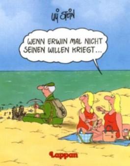 Wenn Erwin mal nicht seinen Willen kriegt...