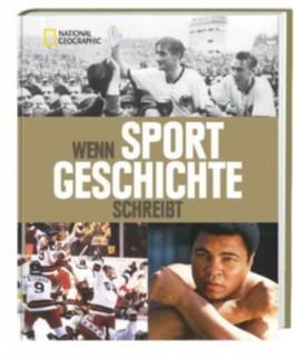 Wenn Sport Geschichte schreibt