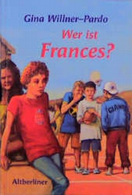 Wer ist Frances?