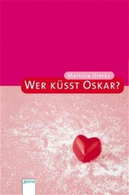 Wer küsst Oskar?