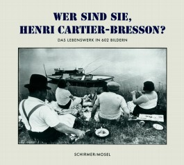 Wer sind Sie, Henri Cartier-Bresson?