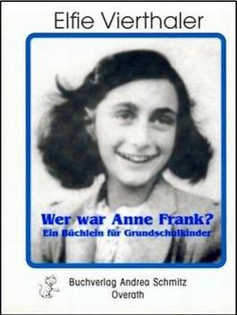 Wer war Anne Frank?