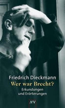 Wer war Brecht?