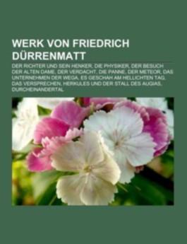 Werk von Friedrich Dürrenmatt