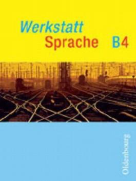 Werkstatt Sprache - Ausgabe B