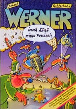 Werner - Immä Äägä Middi Pullizei!. Die geilsten Bullen- und Motorradgeschichten