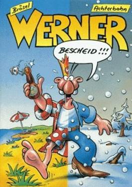 Werner, Bescheid
