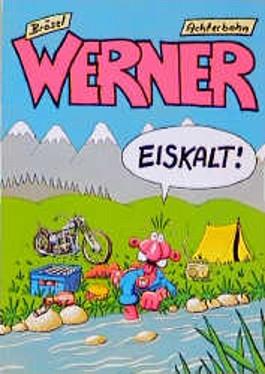 Werner, eiskalt