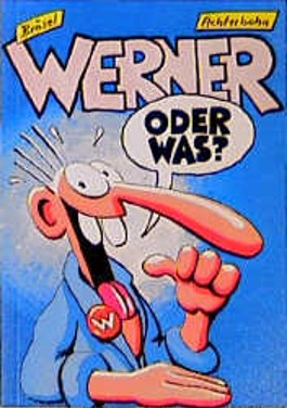 Werner - Oder was?