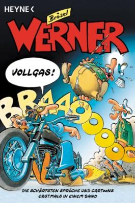 Werner, Vollgas!