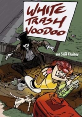 White Trash Voodoo