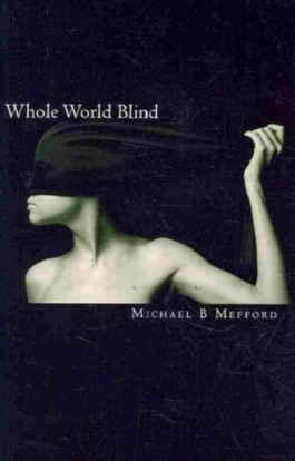 Whole World Blind