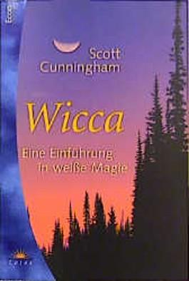 Berühmt Wicca - Eine Einführung in weisse Magie von Scott Cunningham bei #PP_46
