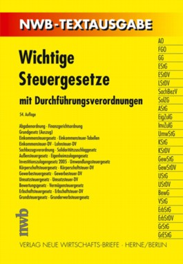 Wichtige Steuergesetze mit Durchführungsverordnungen (NWB-Textausgaben)