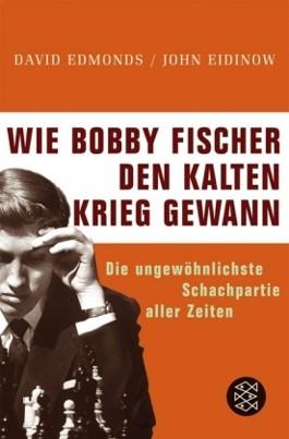 Wie Bobby Fischer den Kalten Krieg gewann