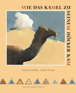 Wie das Kamel zu seinem Höcker kam