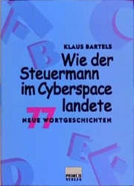 Wie der Steuermann im Cyberspace landete