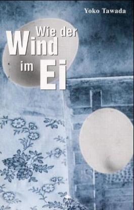 Wie der Wind im Ei